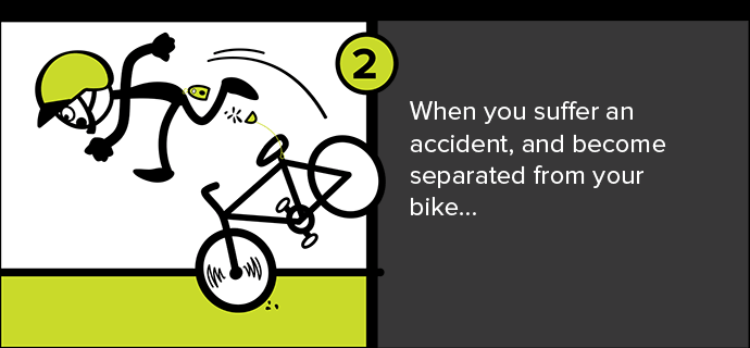 When you suffer an accident, and become separated from your bike...